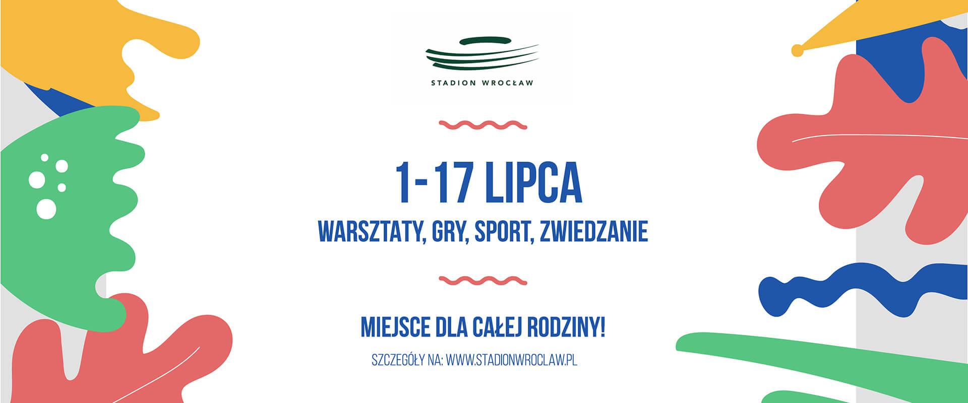 Lato na Stadionie Wrocław – 1-17 lipca